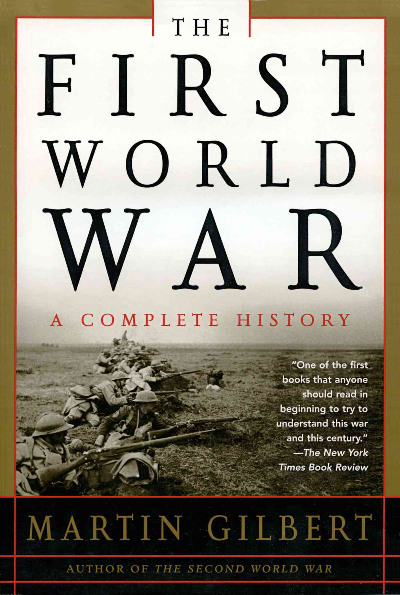 The First World War By Gilbert, Martin